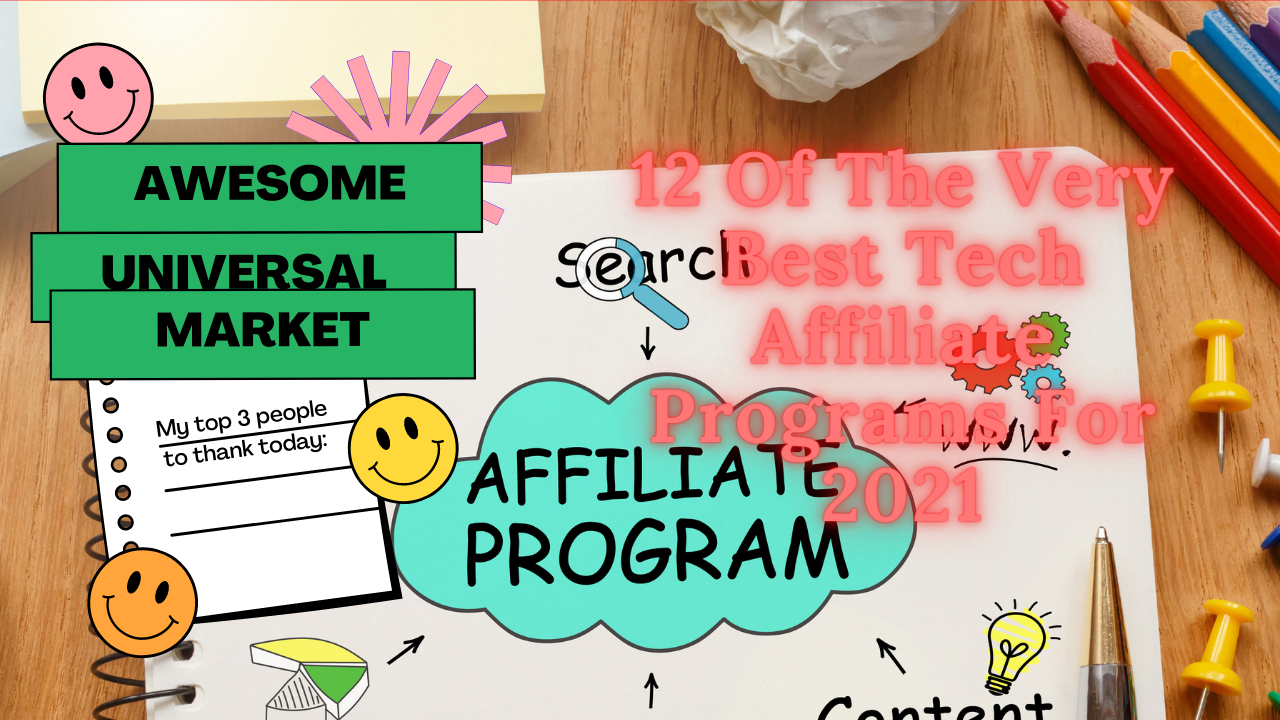 12 Of The Very Best Tech Affiliate Programs For 2021