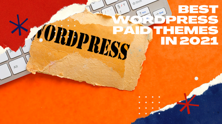 Best WordPress Paid Themes in 2021