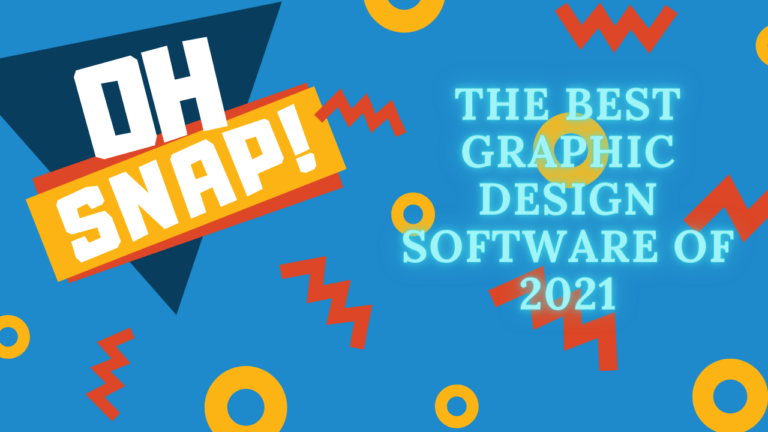 The Best Graphic Design Software of 2021
